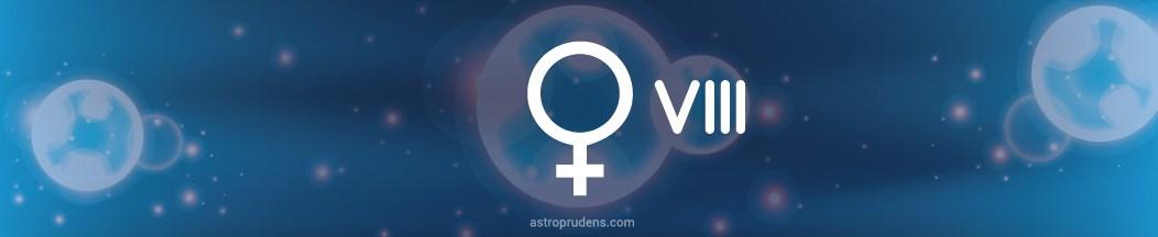 Венера в 8 доме натальной карты